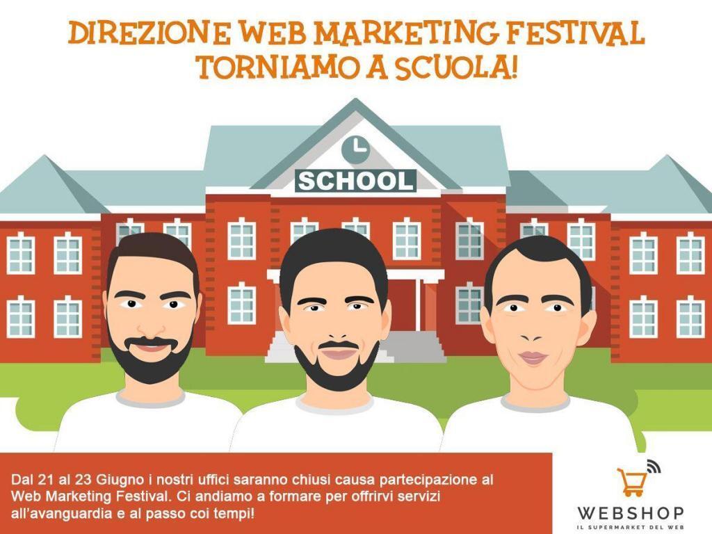 Torniamo a Scuola, direzione Web Marketing Festival